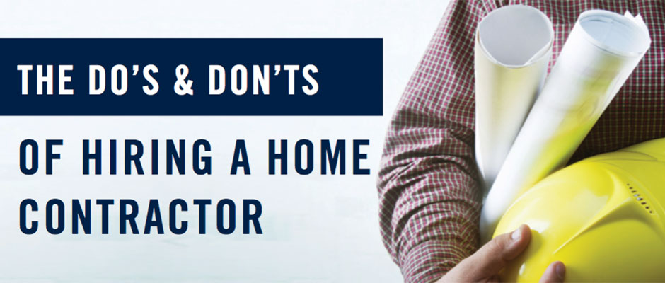 the do s amp don ts of hiring a home contractor